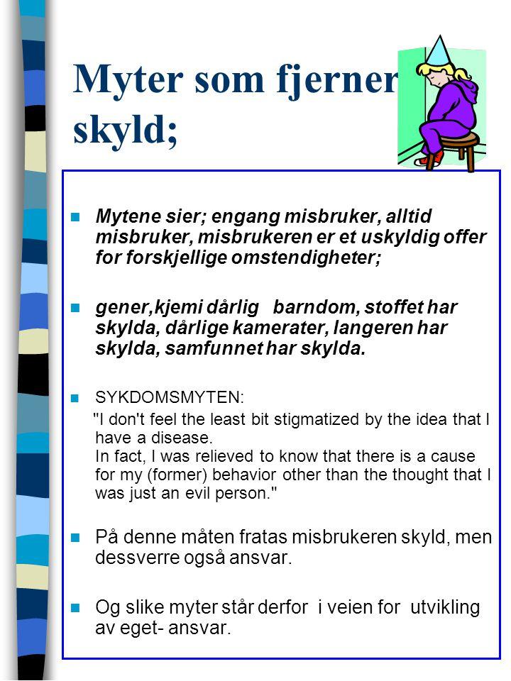 Myter som fjerner skyld;