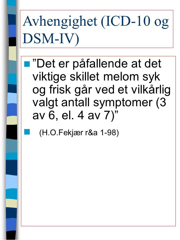 Avhengighet (ICD-10 og DSM-IV)