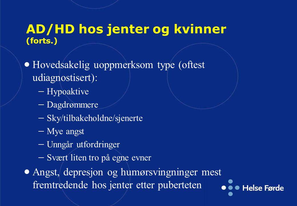 AD/HD hos jenter og kvinner (forts.)