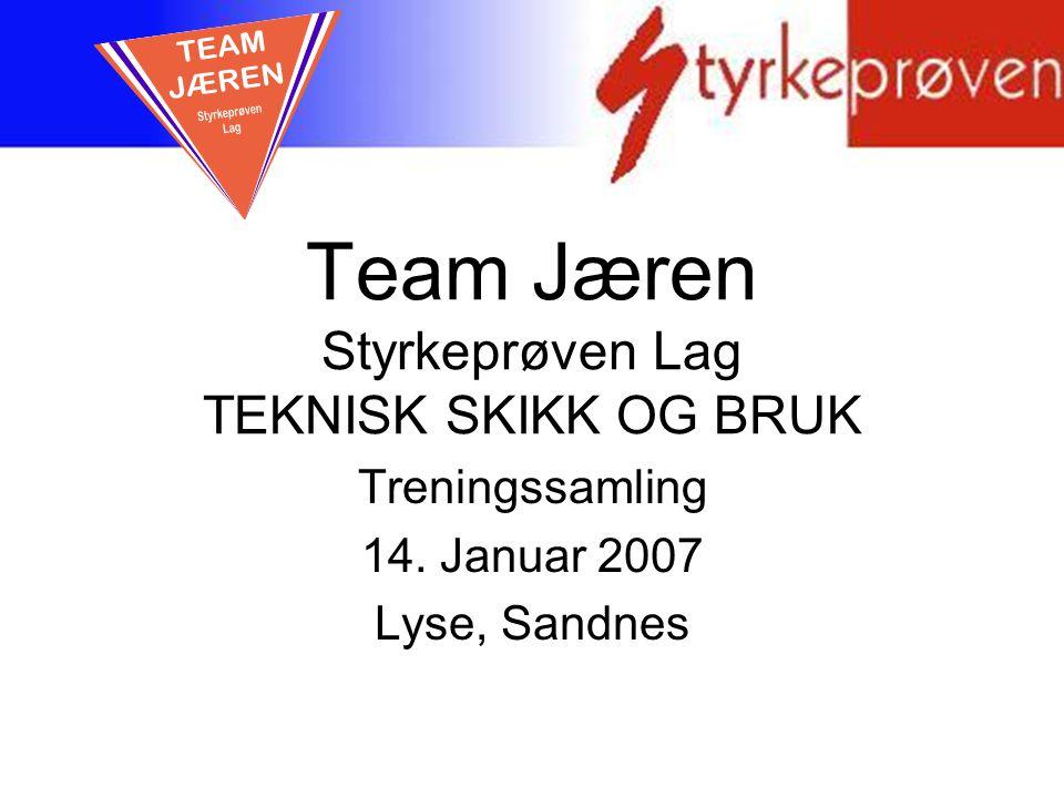 Team Jæren Styrkeprøven Lag TEKNISK SKIKK OG BRUK
