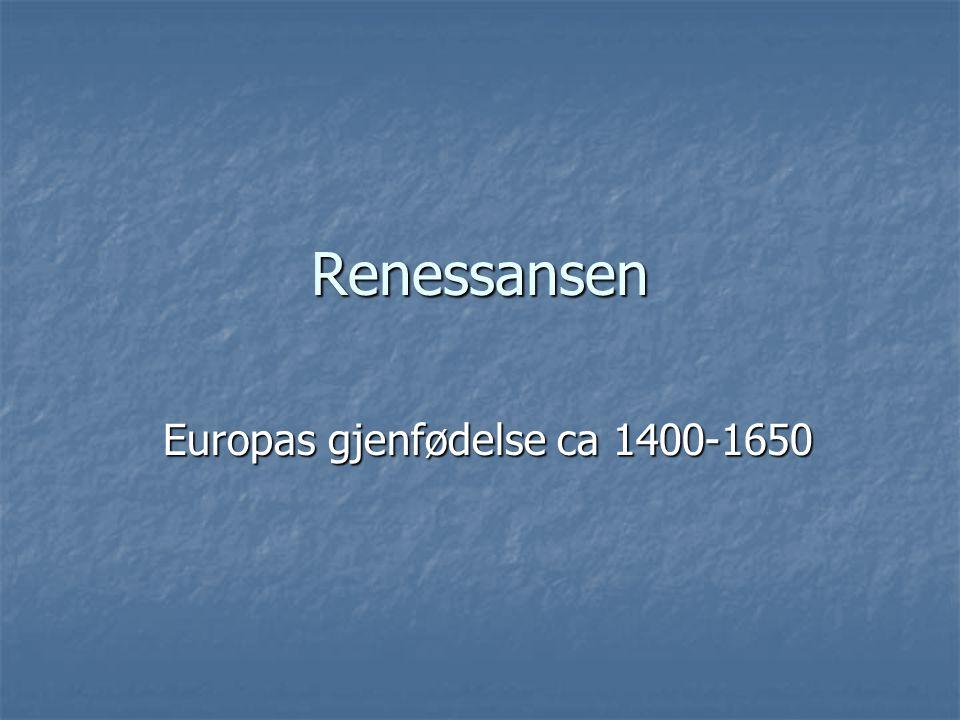 Europas gjenfødelse ca 1400-1650