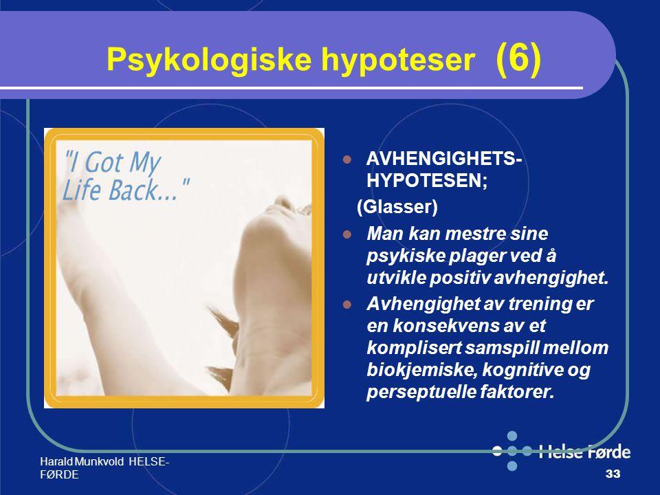 Psykologiske hypoteser (6)