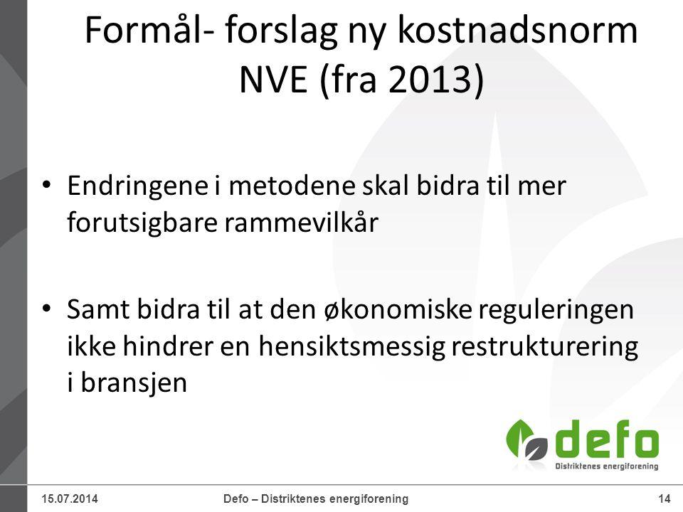 Formål- forslag ny kostnadsnorm NVE (fra 2013)