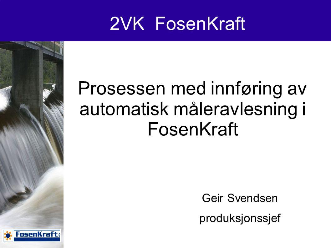 Prosessen med innføring av automatisk måleravlesning i FosenKraft