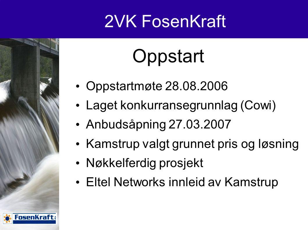 Oppstart 2VK FosenKraft Oppstartmøte 28.08.2006