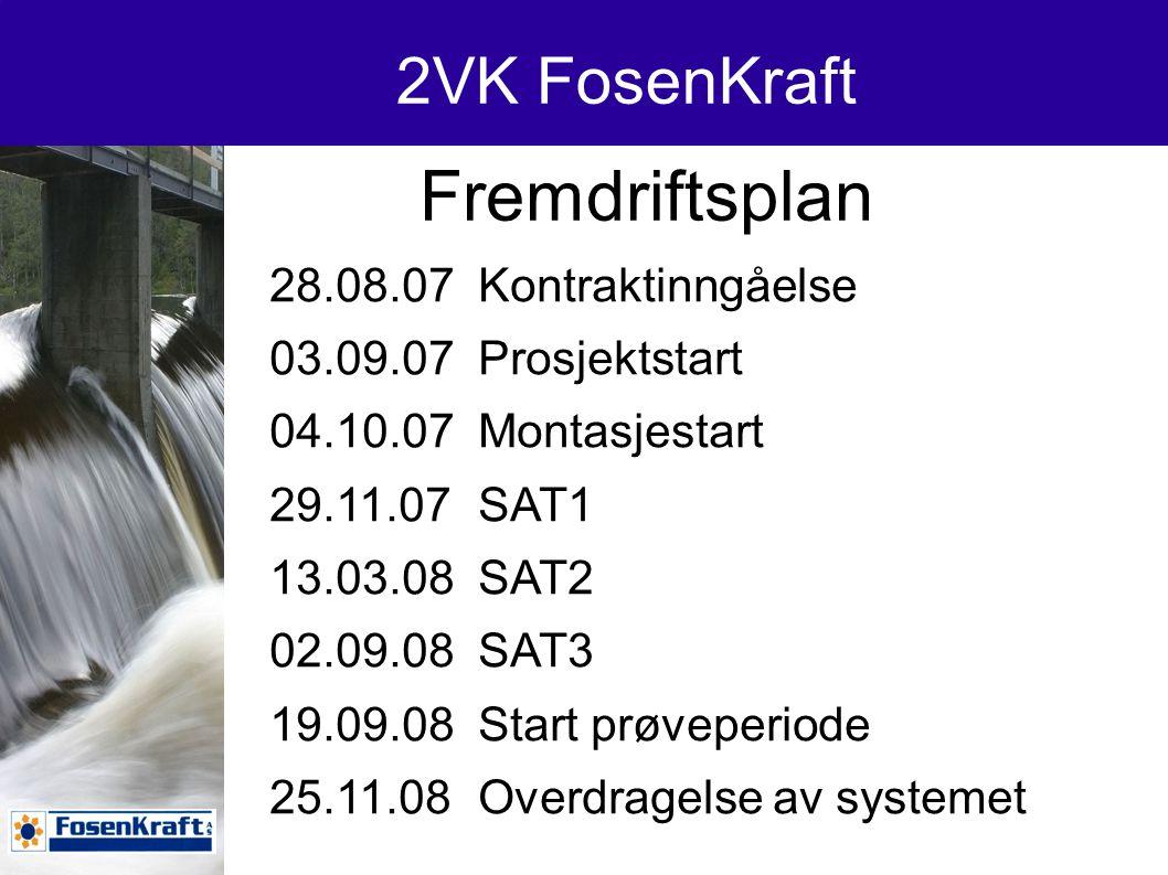 Fremdriftsplan 2VK FosenKraft 28.08.07 Kontraktinngåelse
