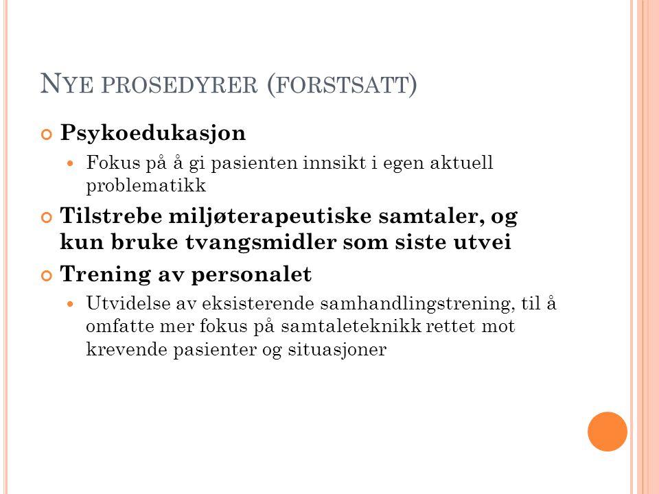 Nye prosedyrer (forstsatt)