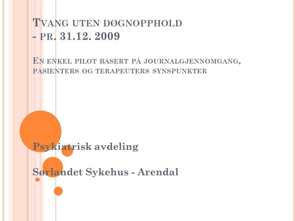 Psykiatrisk avdeling Sørlandet Sykehus - Arendal