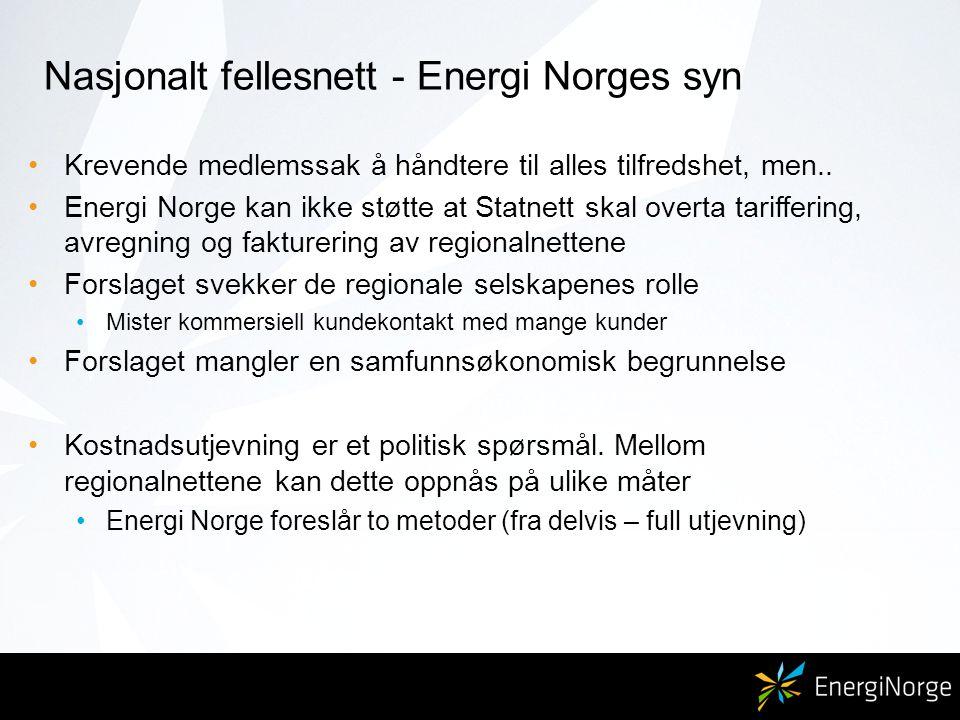 Nasjonalt fellesnett - Energi Norges syn