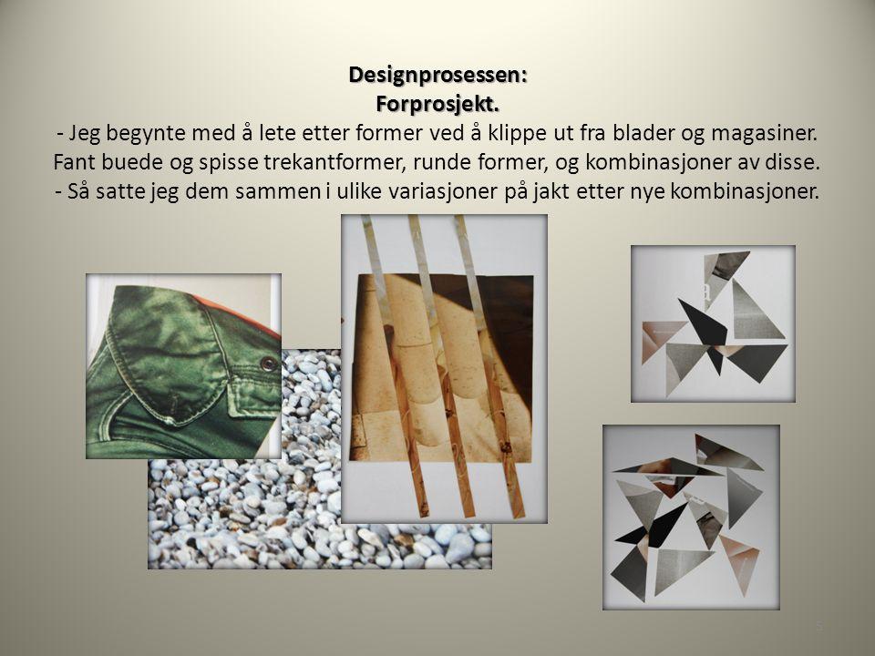 Designprosessen: Forprosjekt