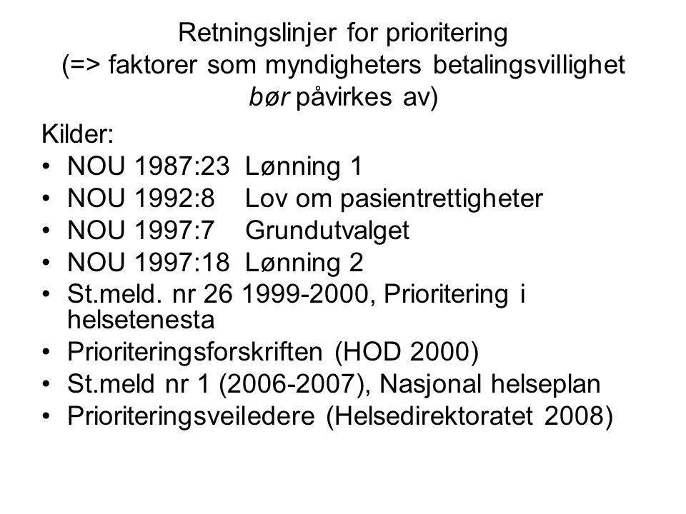 Retningslinjer for prioritering (=> faktorer som myndigheters betalingsvillighet bør påvirkes av)