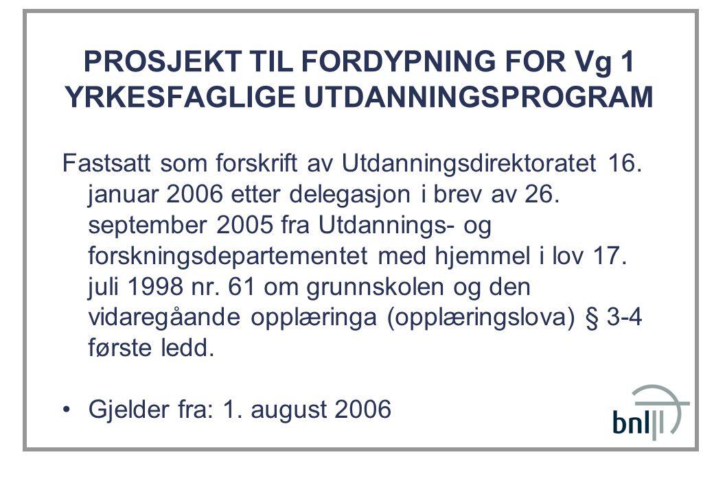PROSJEKT TIL FORDYPNING FOR Vg 1 YRKESFAGLIGE UTDANNINGSPROGRAM