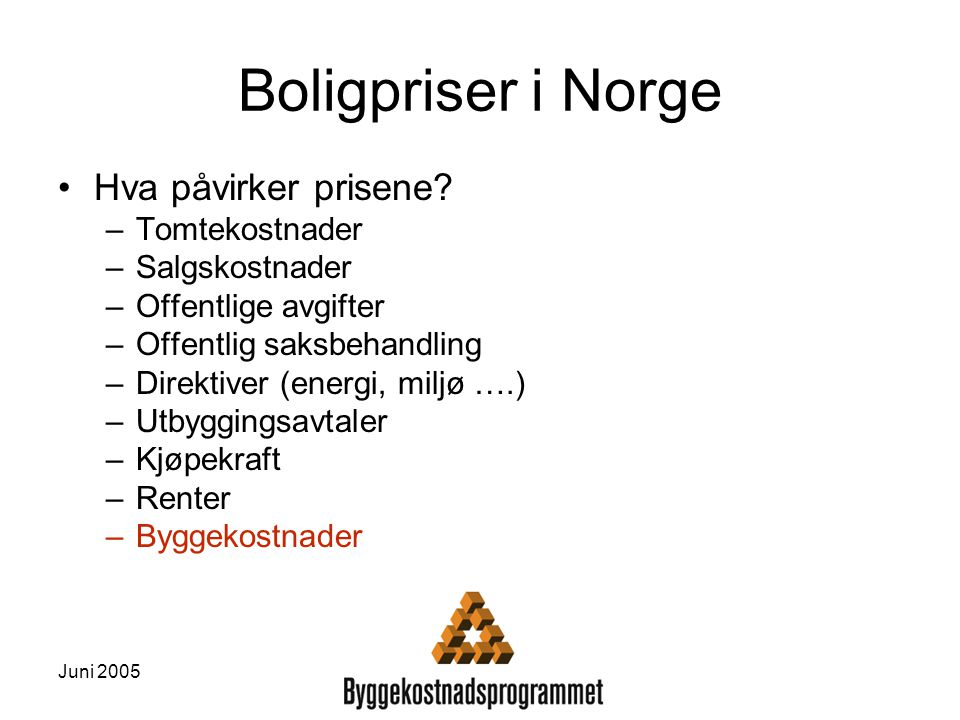 Boligpriser i Norge Hva påvirker prisene Tomtekostnader