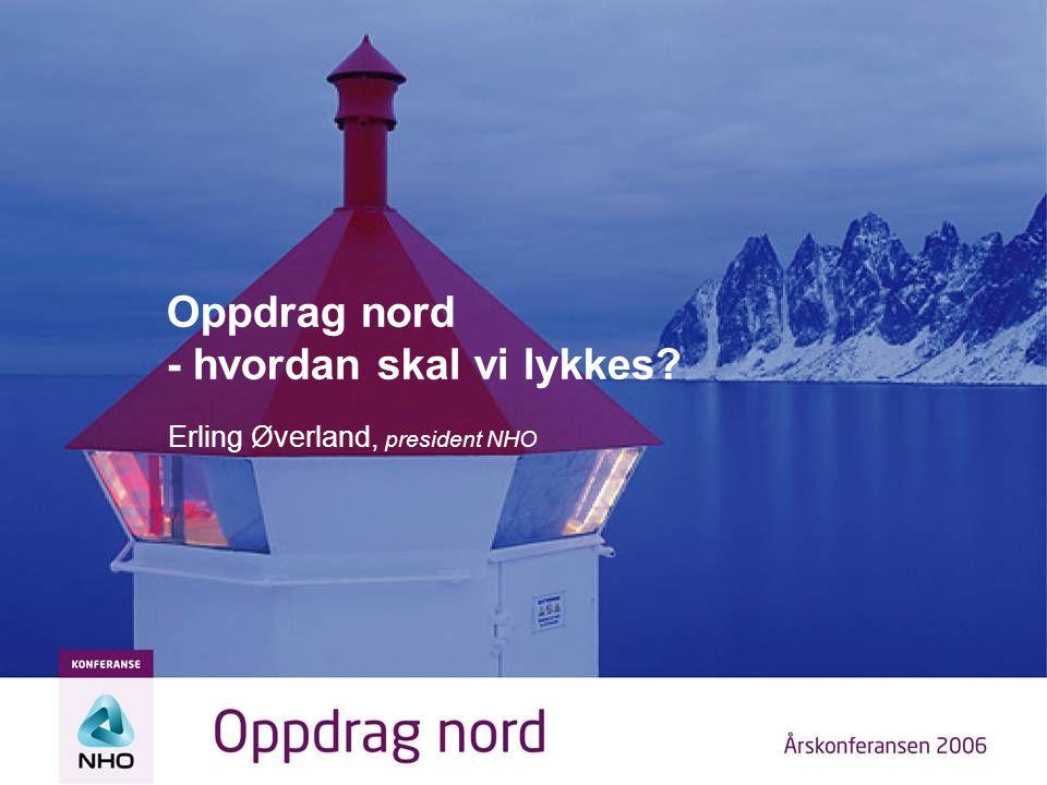 Oppdrag nord - hvordan skal vi lykkes