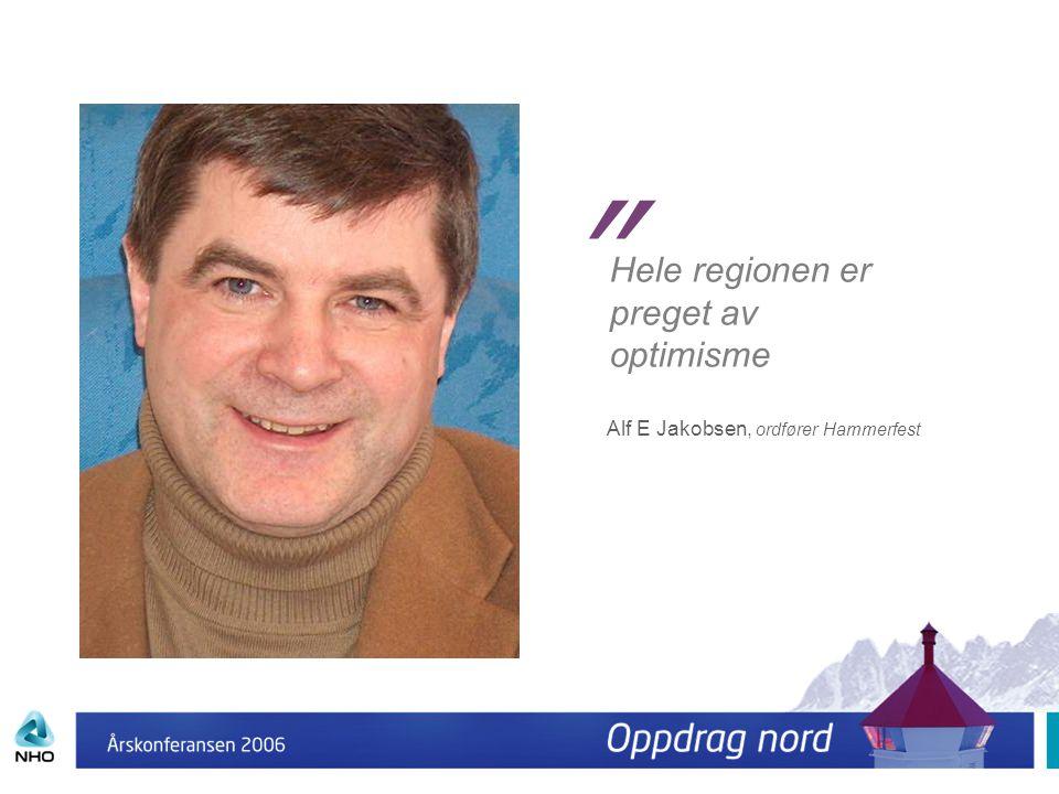 Hele regionen er preget av optimisme
