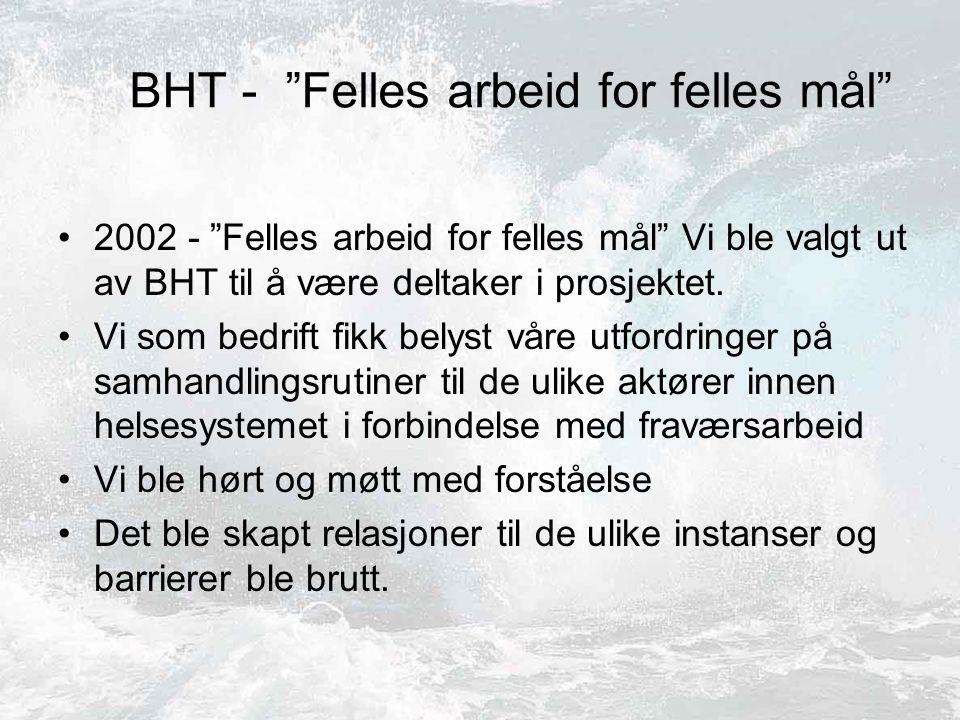 BHT - Felles arbeid for felles mål