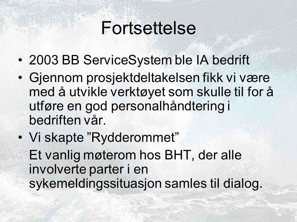 Fortsettelse 2003 BB ServiceSystem ble IA bedrift