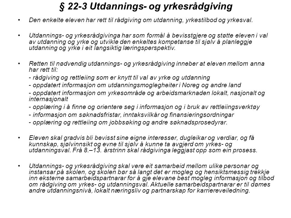 § 22-3 Utdannings- og yrkesrådgiving