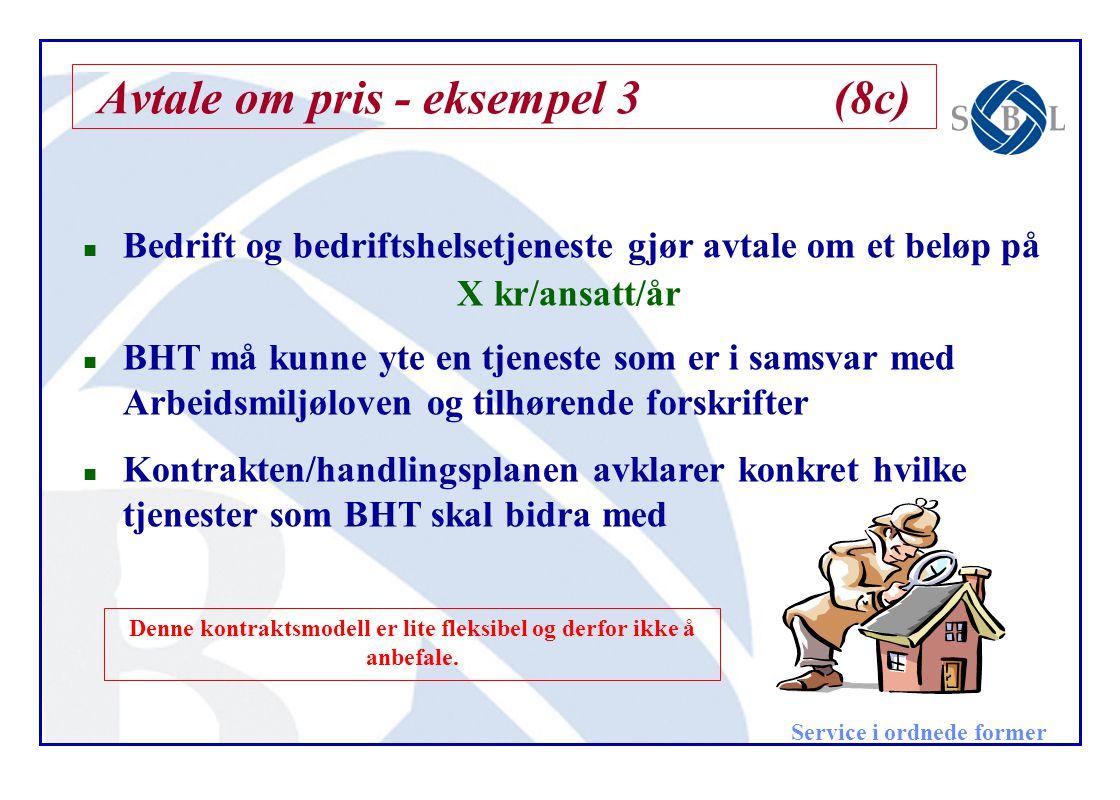 Avtale om pris - eksempel 3 (8c)