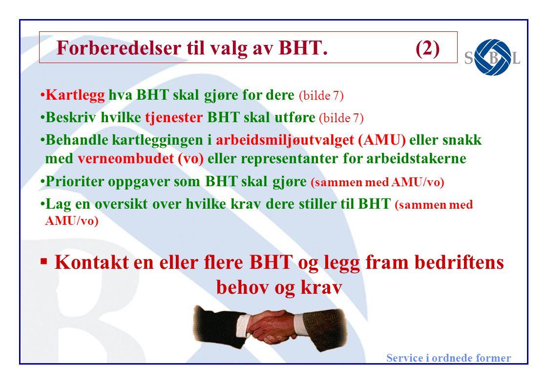 Forberedelser til valg av BHT. (2)