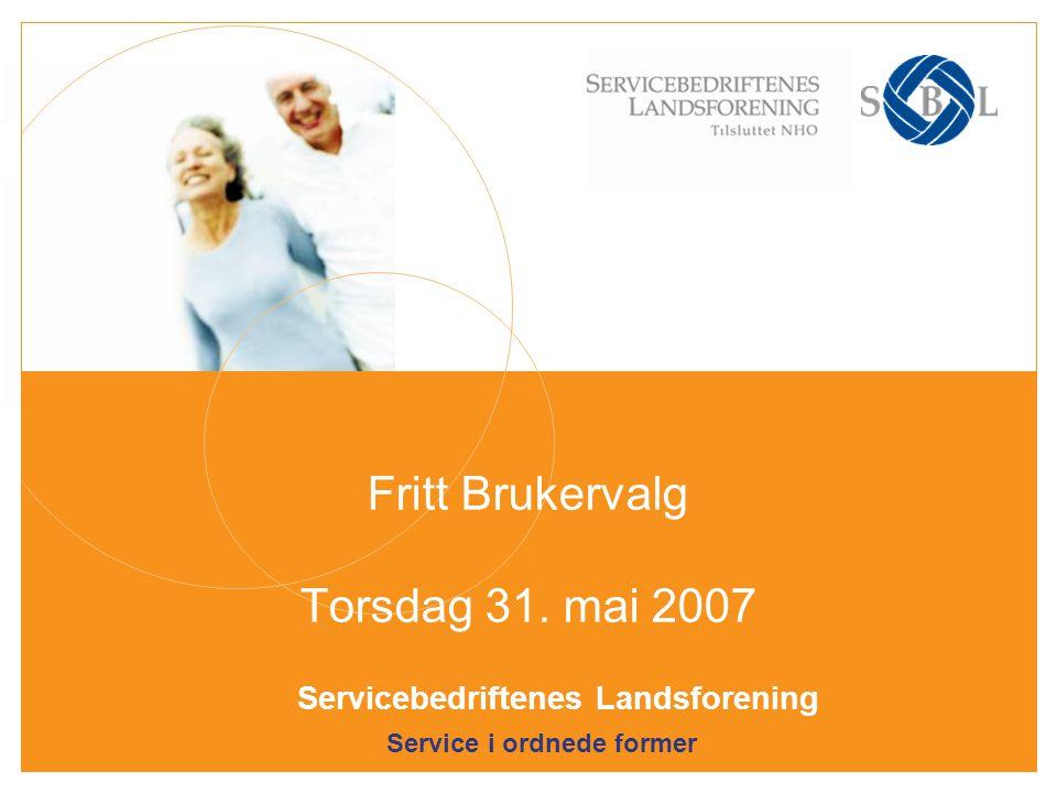 Fritt Brukervalg Torsdag 31. mai 2007