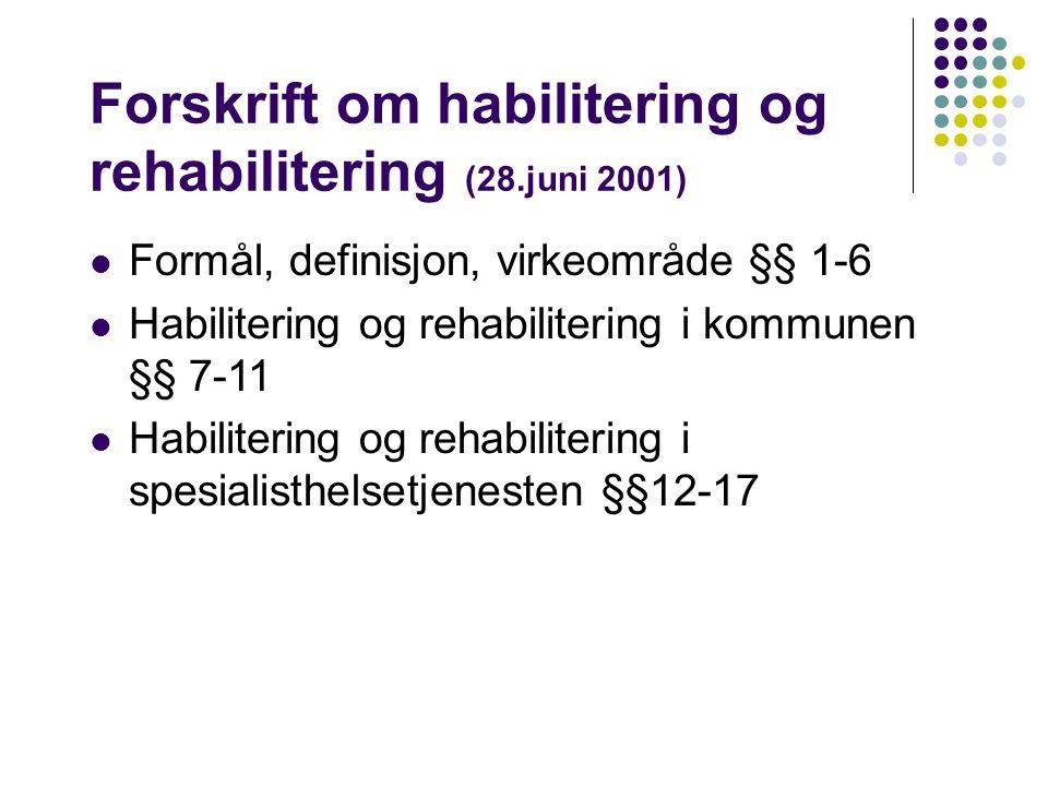 Forskrift om habilitering og rehabilitering (28.juni 2001)