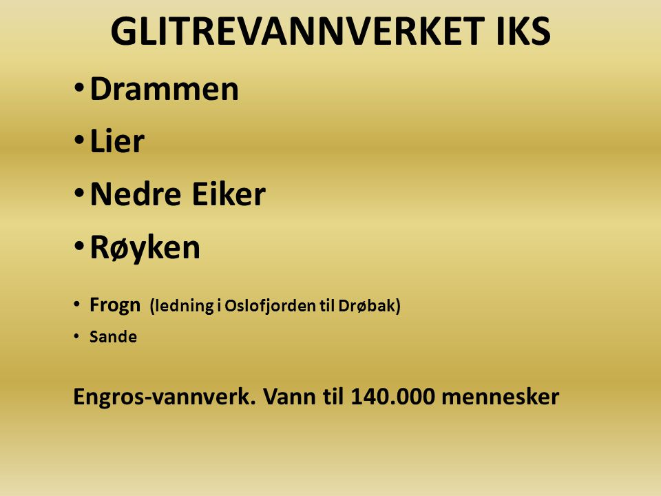 GLITREVANNVERKET IKS Drammen Lier Nedre Eiker Røyken