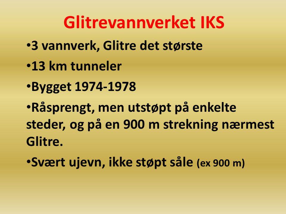 Glitrevannverket IKS 3 vannverk, Glitre det største 13 km tunneler