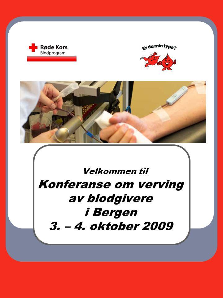 Velkommen til Konferanse om verving av blodgivere i Bergen 3. – 4