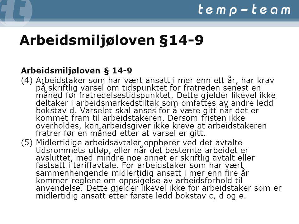 Arbeidsmiljøloven §14-9 Arbeidsmiljøloven § 14-9
