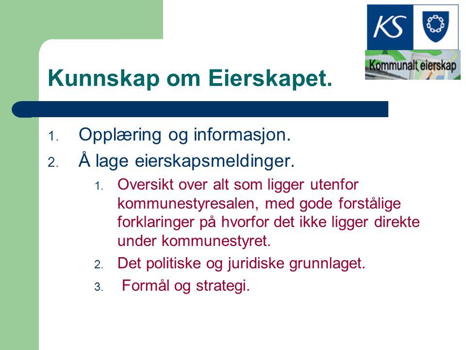 Kunnskap om Eierskapet.
