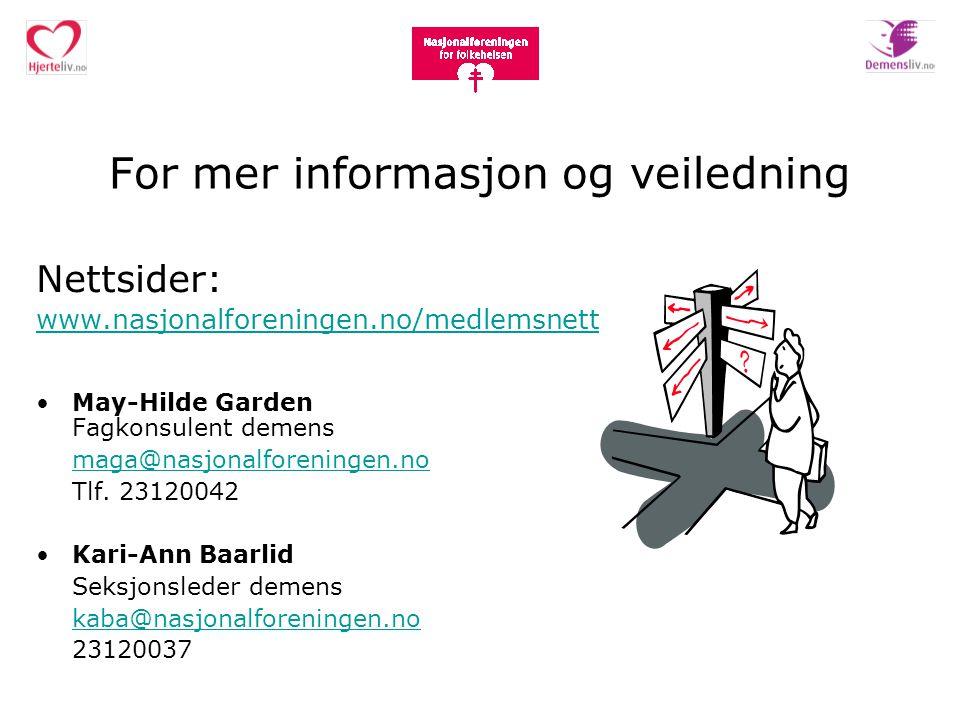 For mer informasjon og veiledning