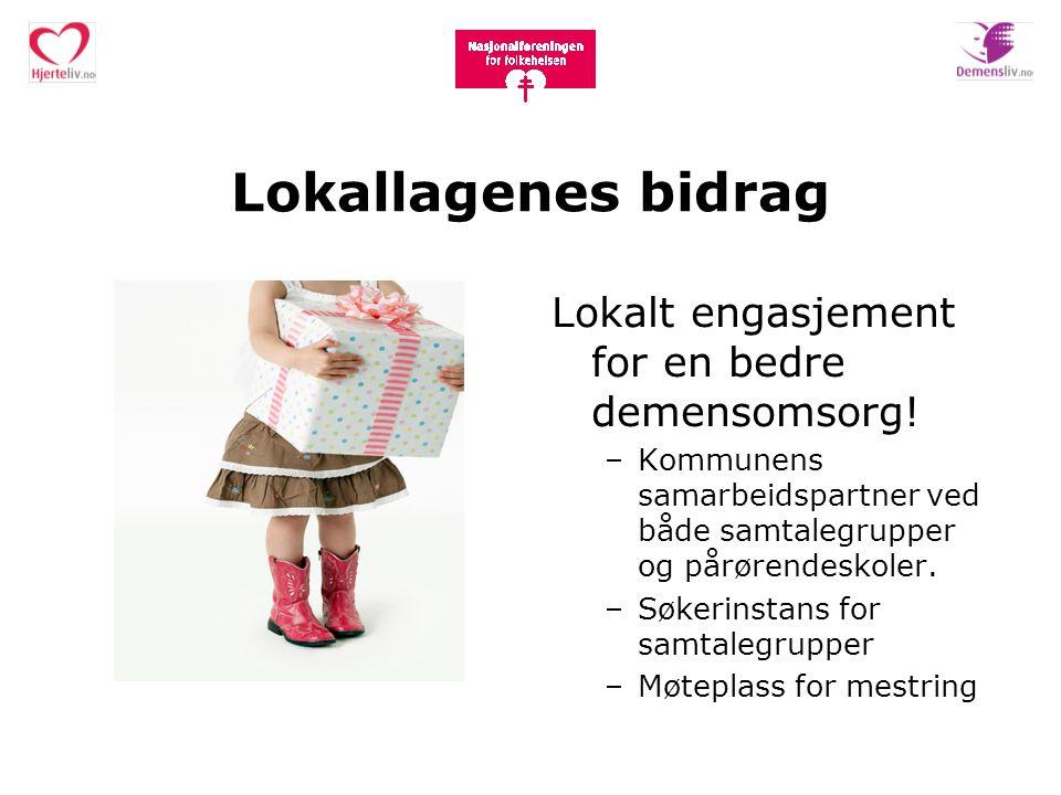 Lokallagenes bidrag Lokalt engasjement for en bedre demensomsorg!
