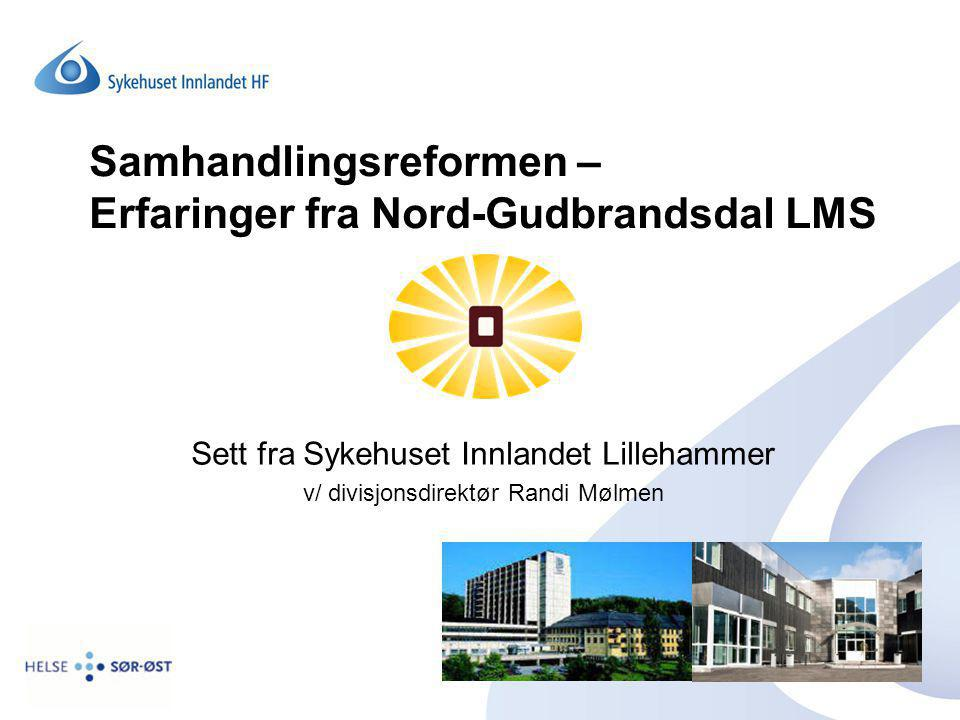 Samhandlingsreformen – Erfaringer fra Nord-Gudbrandsdal LMS