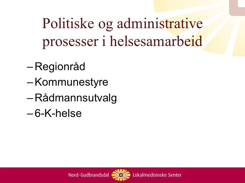 Politiske og administrative prosesser i helsesamarbeid
