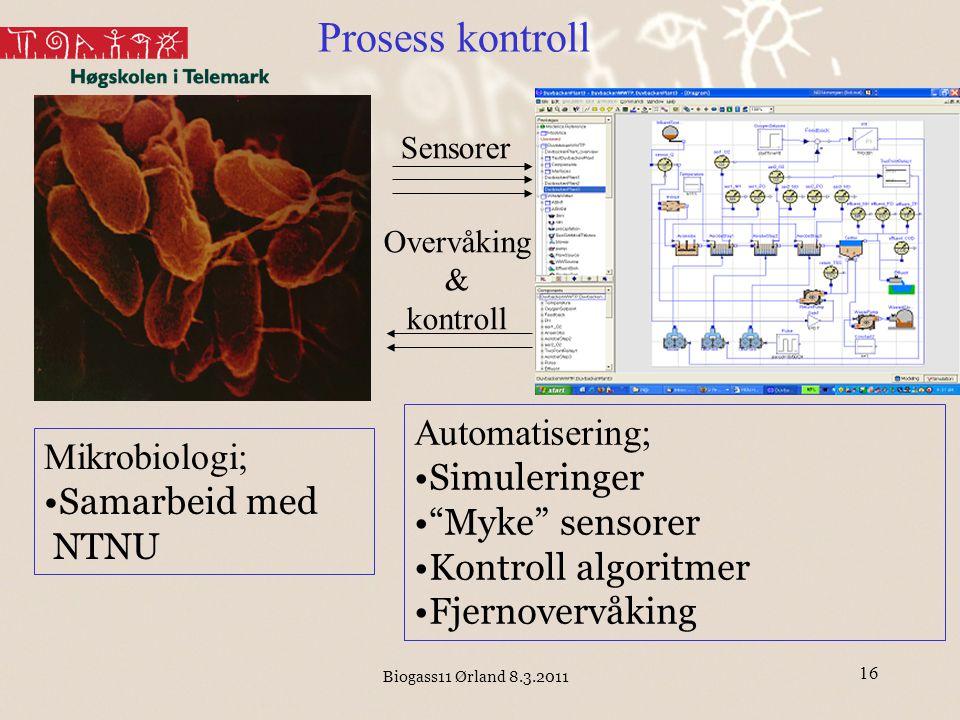Prosess kontroll Automatisering; Mikrobiologi; Simuleringer