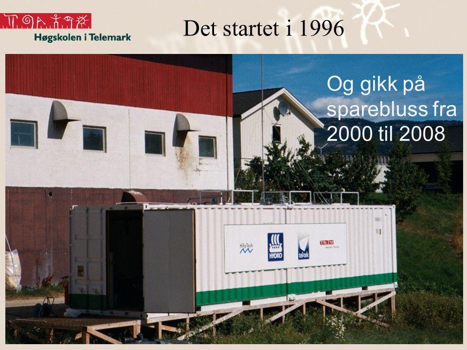 Det startet i 1996 Og gikk på sparebluss fra 2000 til 2008