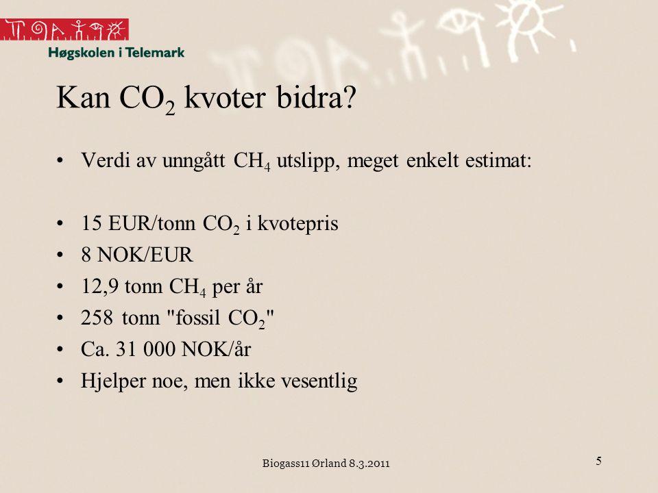 Kan CO2 kvoter bidra Verdi av unngått CH4 utslipp, meget enkelt estimat: 15 EUR/tonn CO2 i kvotepris.