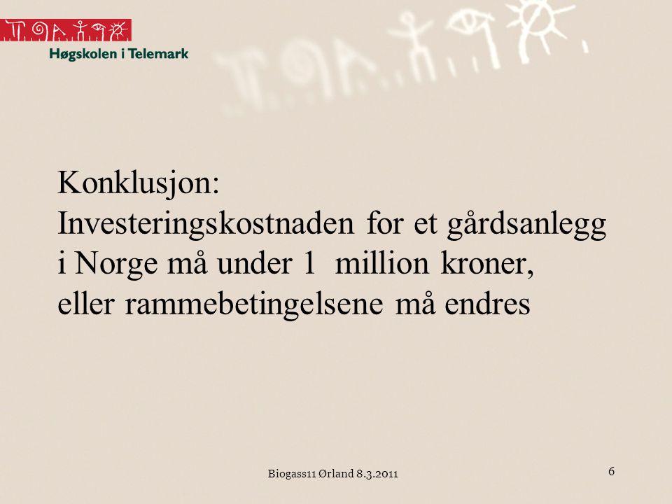 Konklusjon: Investeringskostnaden for et gårdsanlegg i Norge må under 1million kroner, eller rammebetingelsene må endres