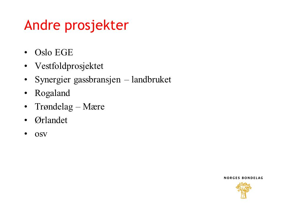 Andre prosjekter Oslo EGE Vestfoldprosjektet