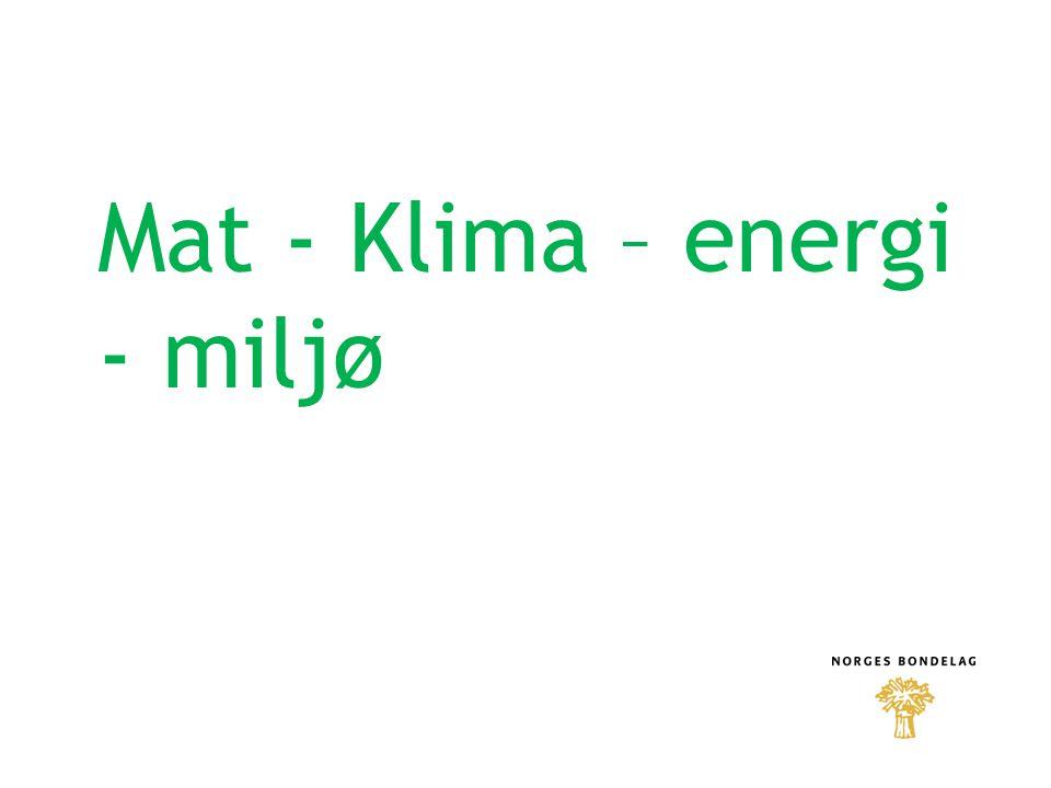 Mat - Klima – energi - miljø