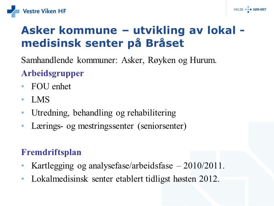 Asker kommune – utvikling av lokal - medisinsk senter på Bråset