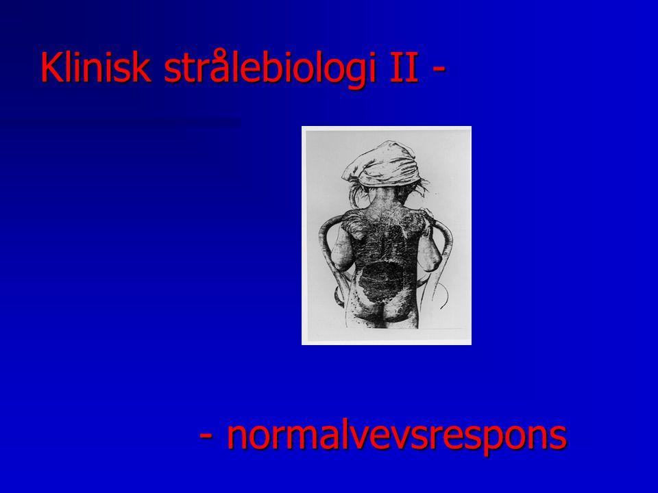 Klinisk strålebiologi II -