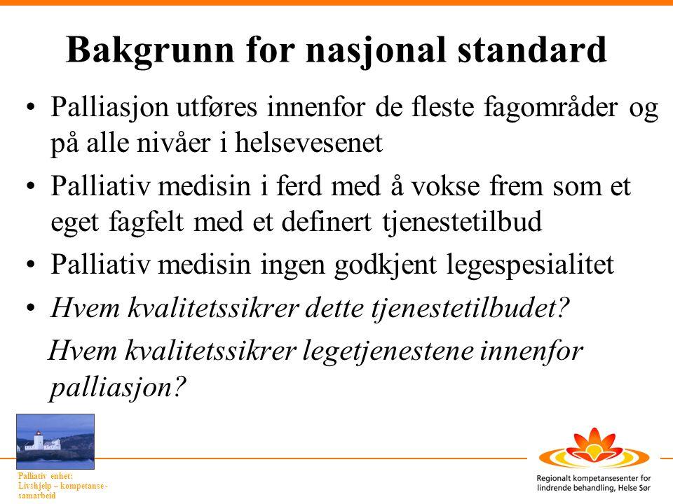 Bakgrunn for nasjonal standard