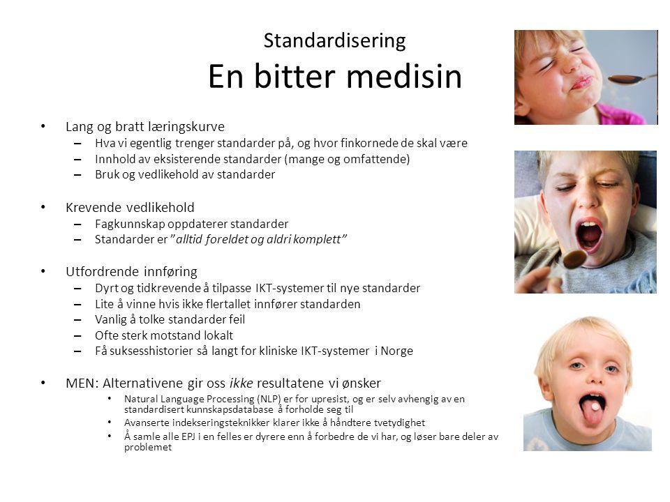 Standardisering En bitter medisin