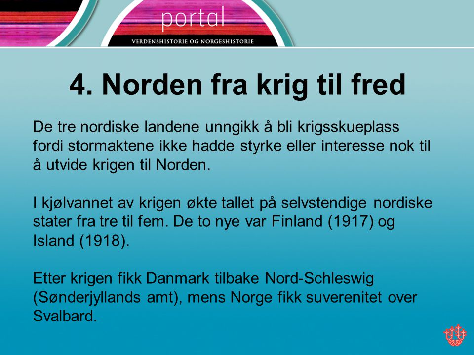 4. Norden fra krig til fred