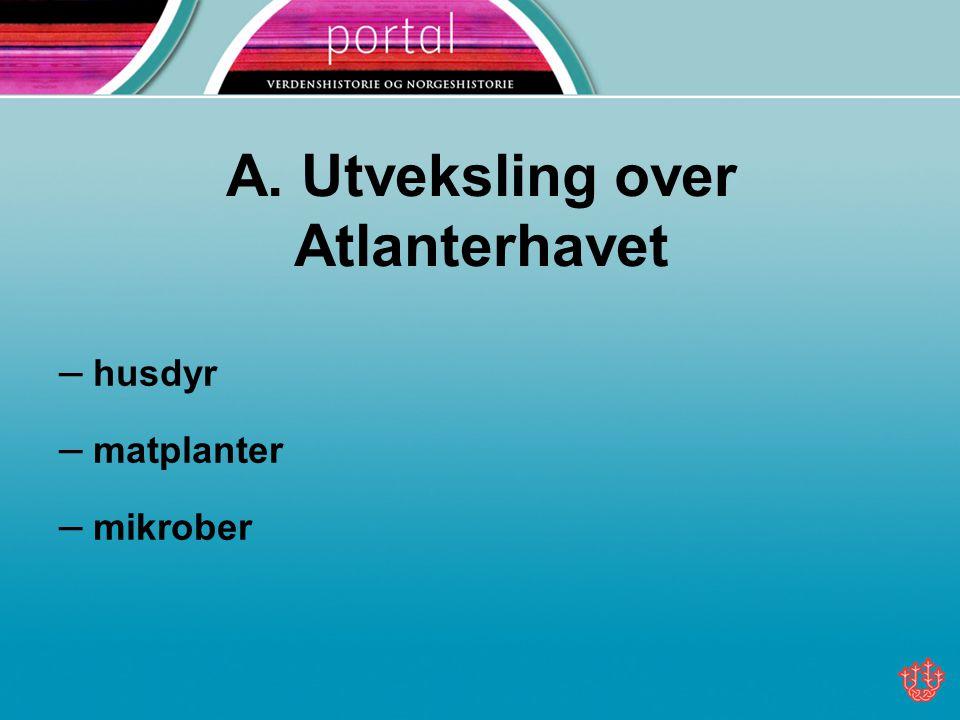 A. Utveksling over Atlanterhavet
