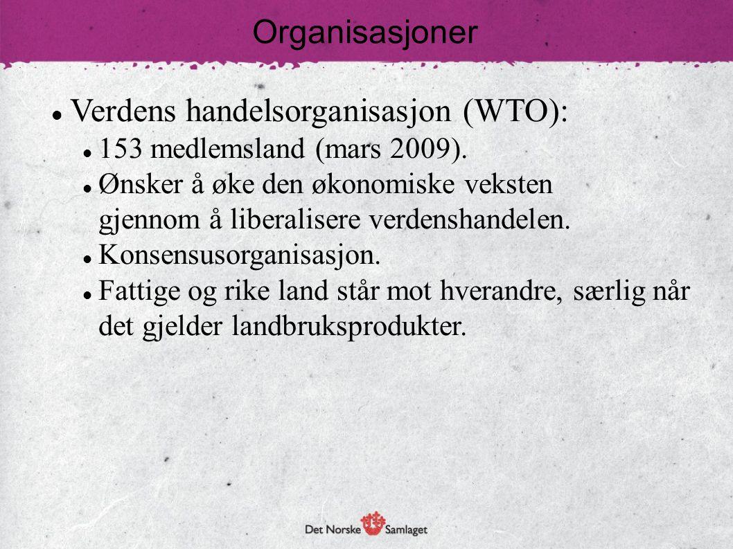 Verdens handelsorganisasjon (WTO):
