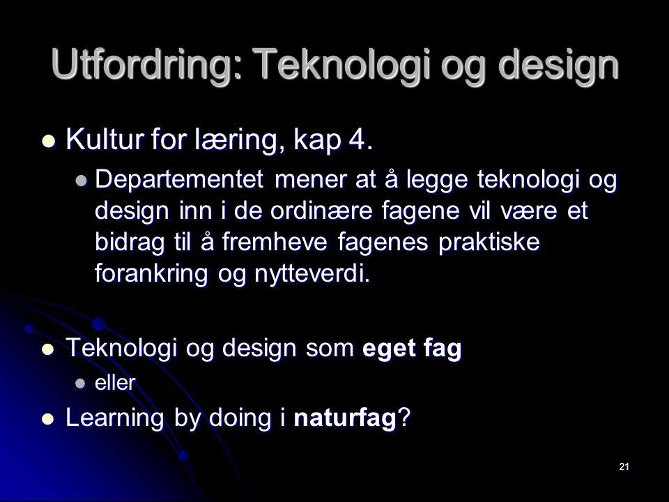Utfordring: Teknologi og design