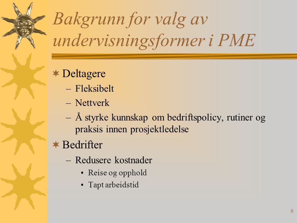 Bakgrunn for valg av undervisningsformer i PME